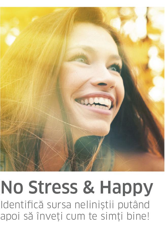Pachetul NO STRESS & HAPPY
